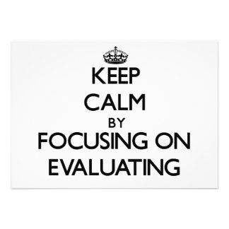 Keep Calm by focusing on EVALUATING Personalized Invites