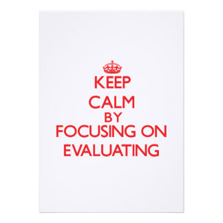 Keep Calm by focusing on EVALUATING Personalized Announcement