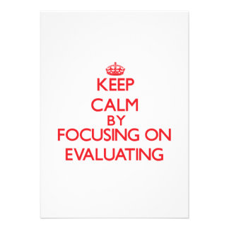 Keep Calm by focusing on EVALUATING Invite