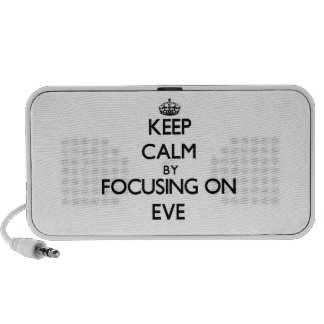 Keep Calm by focusing on EVE Mini Speaker