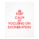 Keep Calm by focusing on EXONERATION Flyers