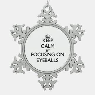 Keep Calm by focusing on EYEBALLS Snowflake Pewter Christmas Ornament