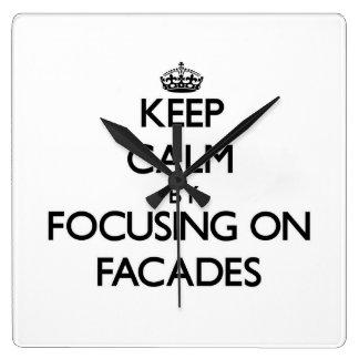 Keep Calm by focusing on Facades Clocks