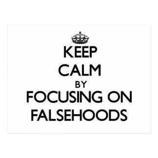 Keep Calm by focusing on Falsehoods Postcard