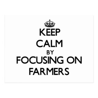 Keep Calm by focusing on Farmers Postcard