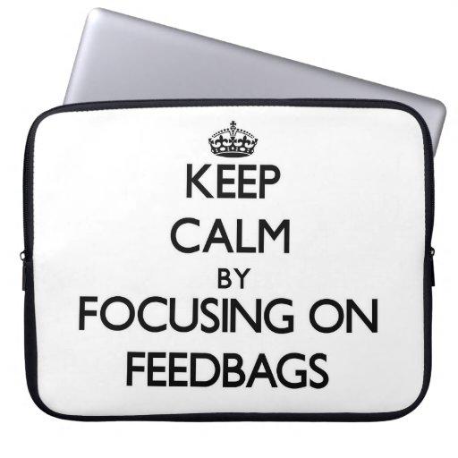 Keep Calm by focusing on Feedbags Laptop Sleeves