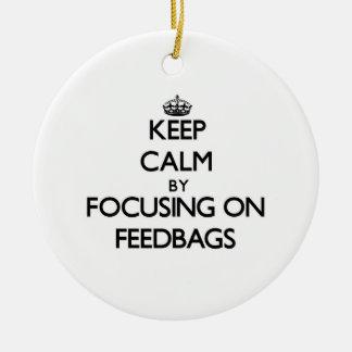 Keep Calm by focusing on Feedbags Christmas Ornament