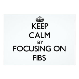 Keep Calm by focusing on Fibs Personalized Invitation