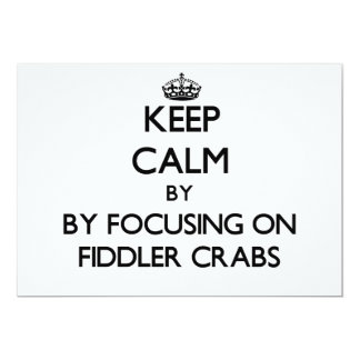 Keep calm by focusing on Fiddler Crabs Personalized Invitations