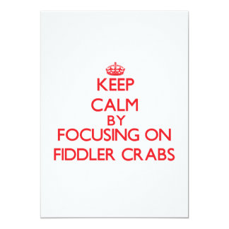 Keep calm by focusing on Fiddler Crabs Personalized Invites