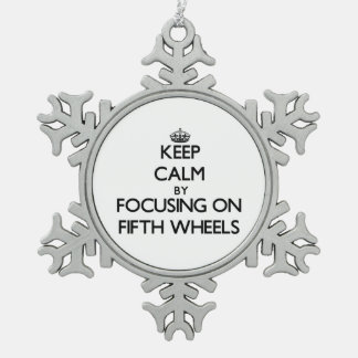 Keep Calm by focusing on Fifth Wheels Snowflake Pewter Christmas Ornament