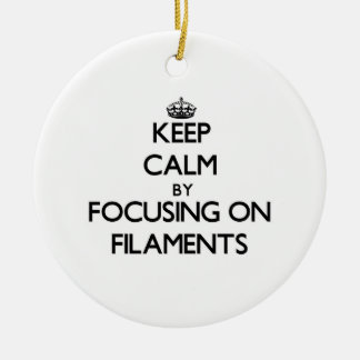 Keep Calm by focusing on Filaments Double-Sided Ceramic Round Christmas Ornament