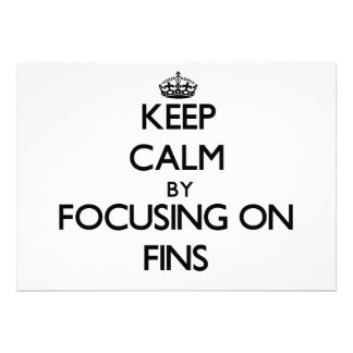 Keep Calm by focusing on Fins Cards