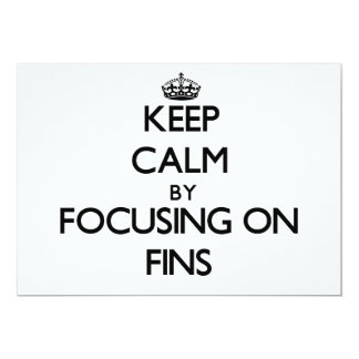 Keep Calm by focusing on Fins 5x7 Paper Invitation Card