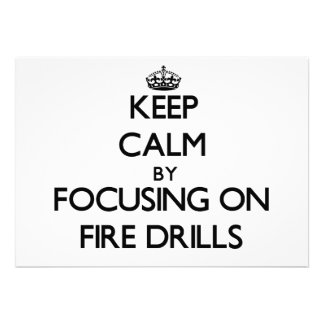 Keep Calm by focusing on Fire Drills Invitations
