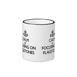 Keep Calm by focusing on Flagstones Mugs