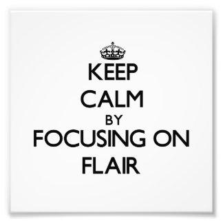 Keep Calm by focusing on Flair Photo Print