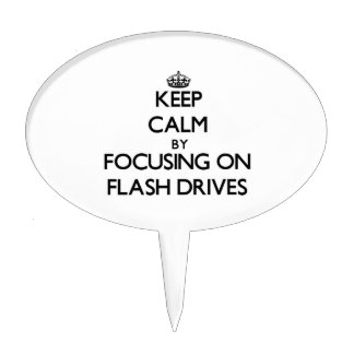 Keep Calm by focusing on Flash Drives Cake Pick