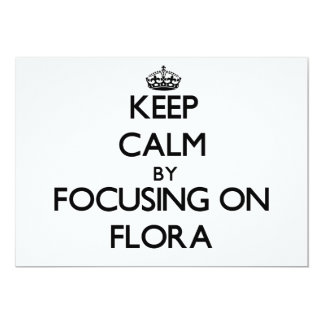Keep Calm by focusing on Flora Custom Announcements
