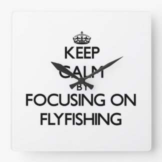 Keep Calm by focusing on Flyfishing Clock