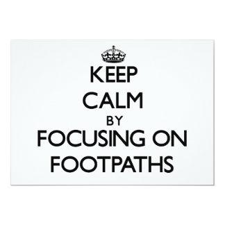 Keep Calm by focusing on Footpaths Invitation