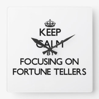 Keep Calm by focusing on Fortune Tellers Wallclock