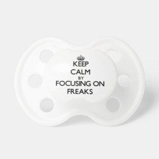 Keep Calm by focusing on Freaks Pacifier