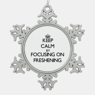 Keep Calm by focusing on Freshening Snowflake Pewter Christmas Ornament