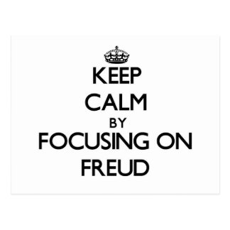 Keep Calm by focusing on Freud Post Card