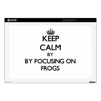 """Keep calm by focusing on Frogs 17"""" Laptop Decal"""