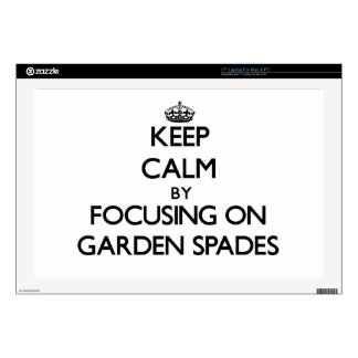 "Keep Calm by focusing on Garden Spades 17"" Laptop Skins"