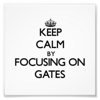Keep Calm by focusing on Gates Photo Print
