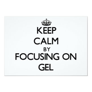 Keep Calm by focusing on Gel Personalized Announcement