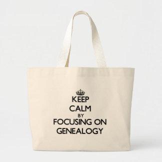 Keep Calm by focusing on Genealogy Tote Bag
