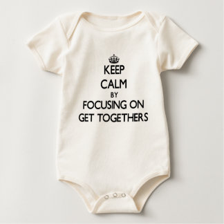 Keep Calm by focusing on Get Togethers Rompers