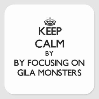 Keep calm by focusing on Gila Monsters Sticker