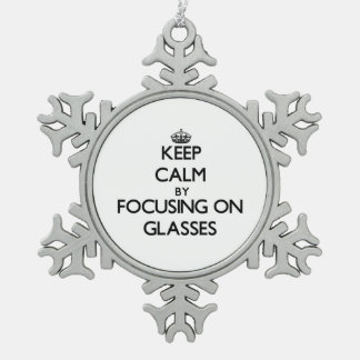 Keep Calm by focusing on Glasses Snowflake Pewter Christmas Ornament