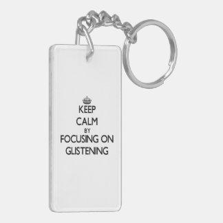 Keep Calm by focusing on Glistening Double-Sided Rectangular Acrylic Keychain