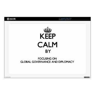 Keep calm by focusing on Global Governance And Dip Decal For Laptop