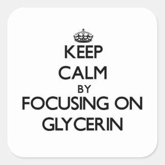 Keep Calm by focusing on Glycerin Sticker