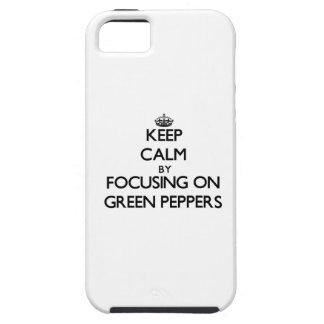 Keep Calm by focusing on Green Peppers iPhone 5 Cover
