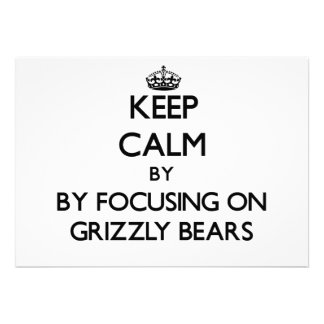 Keep calm by focusing on Grizzly Bears Personalized Invitation