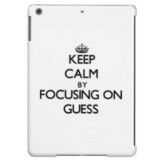 Keep Calm by focusing on Guess iPad Air Cover