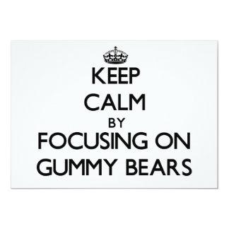 "Keep Calm by focusing on Gummy Bears 5"" X 7"" Invitation Card"
