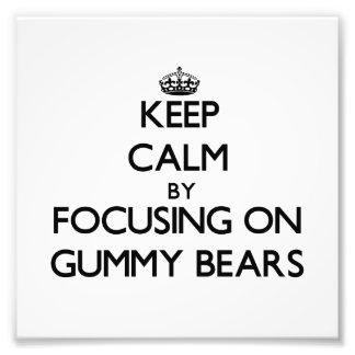 Keep Calm by focusing on Gummy Bears Photo
