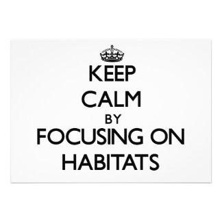 Keep Calm by focusing on Habitats Custom Invitations
