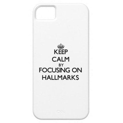 Keep Calm by focusing on Hallmarks iPhone 5 Cover