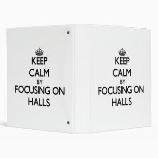 Keep Calm by focusing on Halls Vinyl Binders