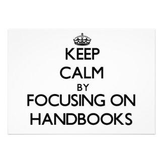 Keep Calm by focusing on Handbooks Custom Invitation