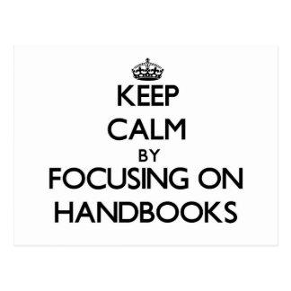 Keep Calm by focusing on Handbooks Postcards